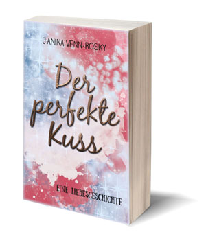 Der perfekte Kuss Buch - Liebesgeschichte