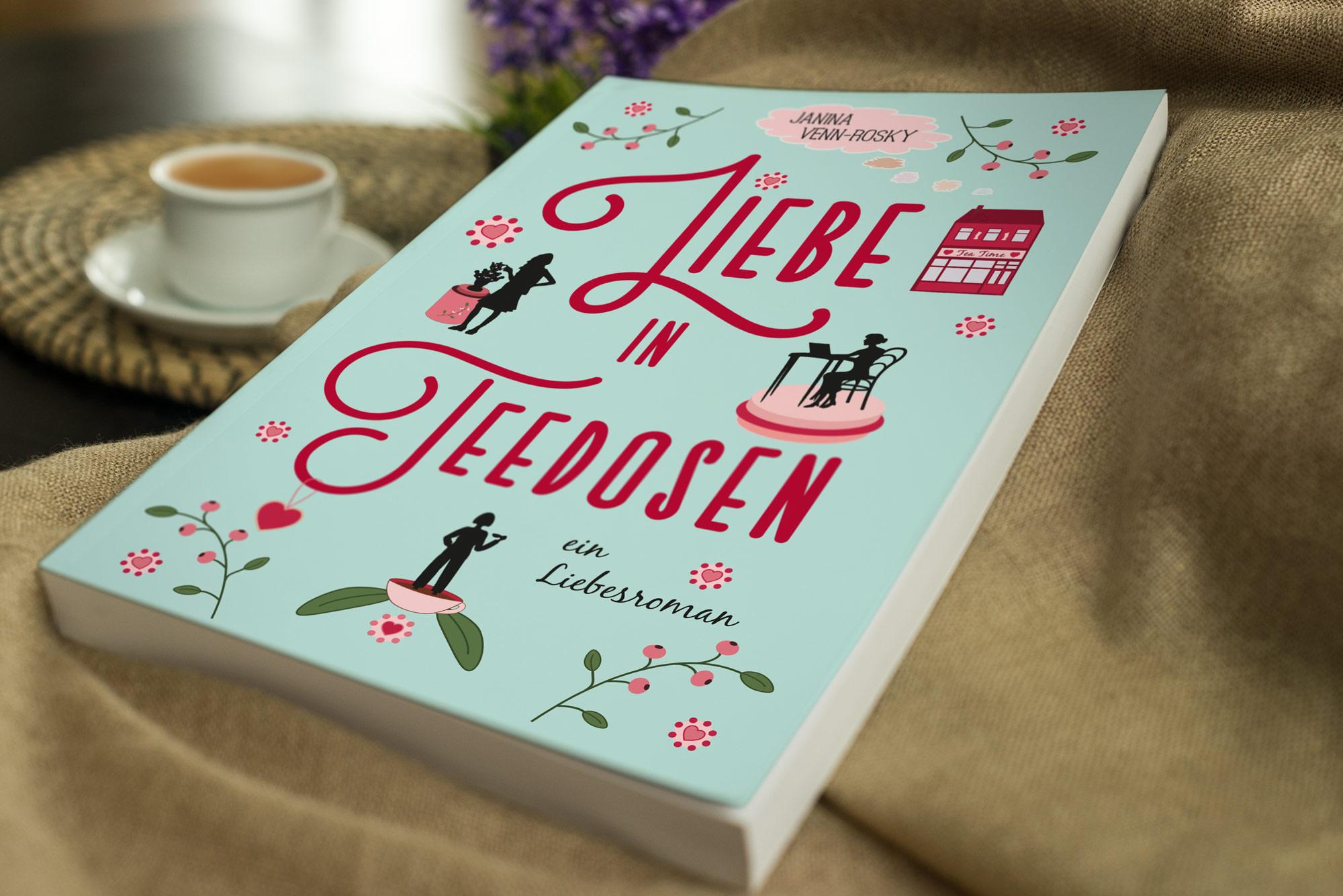 """""""Liebe in Teedosen"""", der neue Liebesroman von Janina Venn-Rosky"""