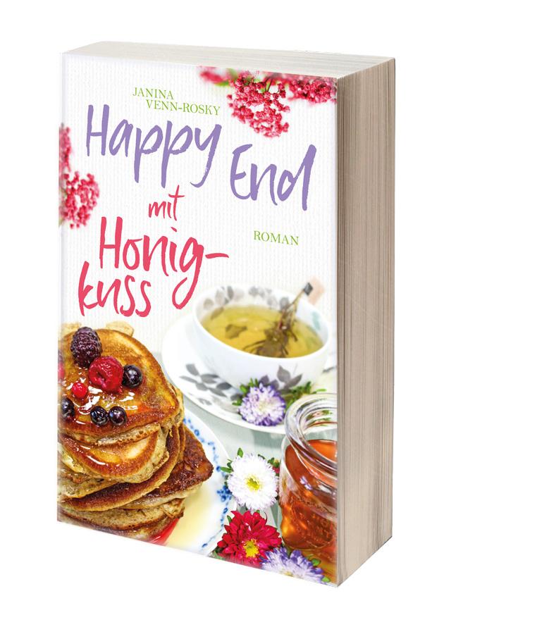 Der neue Liebesroman von Janina Venn-Rosky: Happy End mit Honigkuss