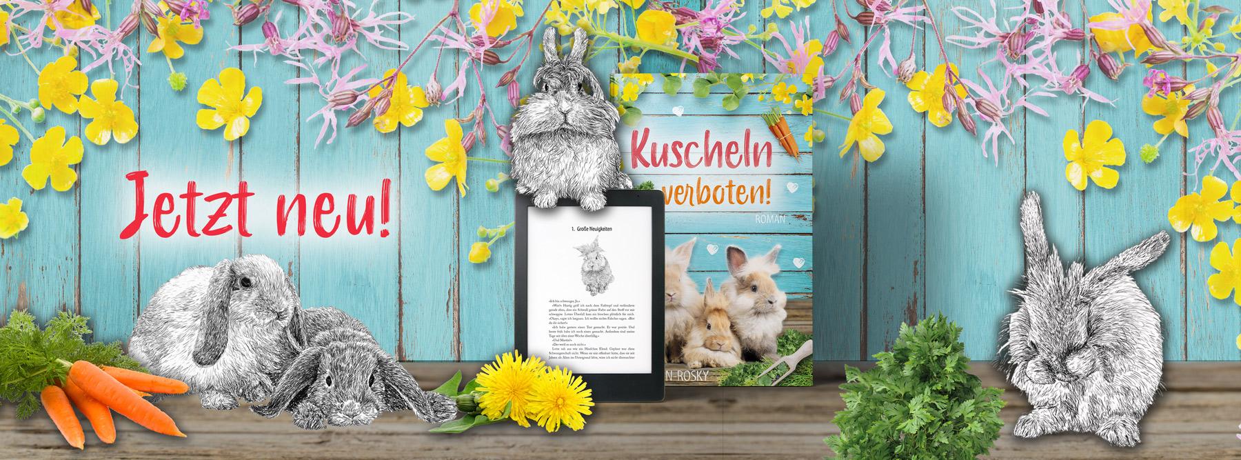 Kuscheln verboten! – der neue Roman von Janina Venn-Rosky mit zahlreichen Kaninchenillustrationen