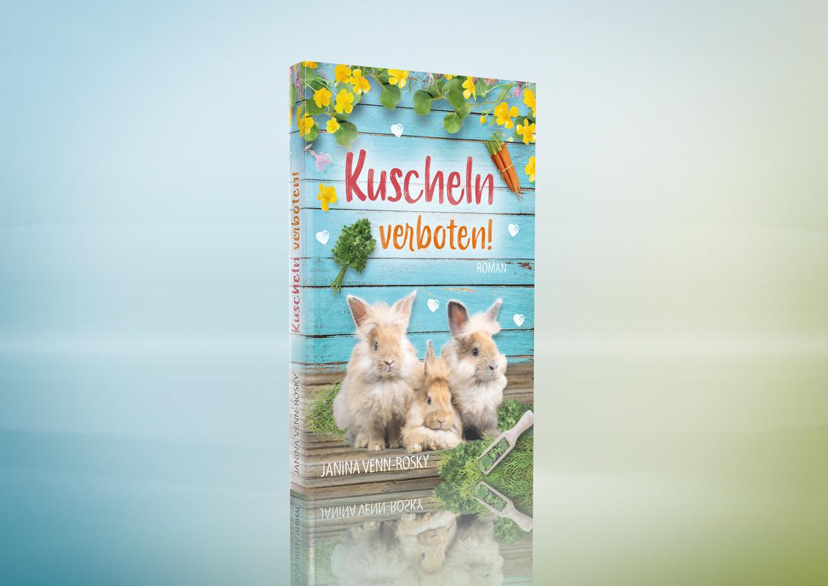 Kuscheln verboten! – der neue Wohlfühlromann von Janina Venn-Rosky