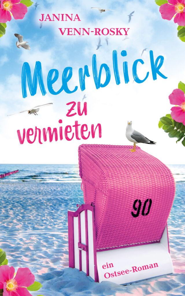 Meerblick zu vermieten: der neue Ostsee-Roman von Janina Venn-Rosky
