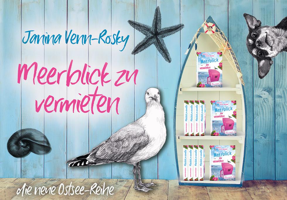 Meerblick zu vermieten: Band 1 der neuen Ostsee-Reihe von Janina Venn-Rosky